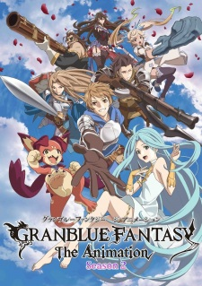 Granblue Fantasy The Animation S2 Episode 01-05 [Subtitle Indonesia]